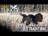 E5 : Traditions | Cabela's Turkey Roost