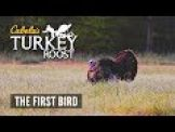 E8: The First Bird | Cabela's Turkey Roost