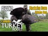 Blackwing Down: Cabela's Turkey Roost